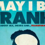 "Win 2 Tickets to ""May I Be Frank"""
