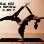 Yoga Fest Montreal, May 31-June 2, 2013: The best yoga studios, teachers and healthy lunches